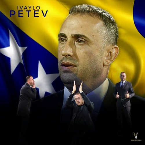 Ivaylo Petev Signed With Bosnia And Herzegovina